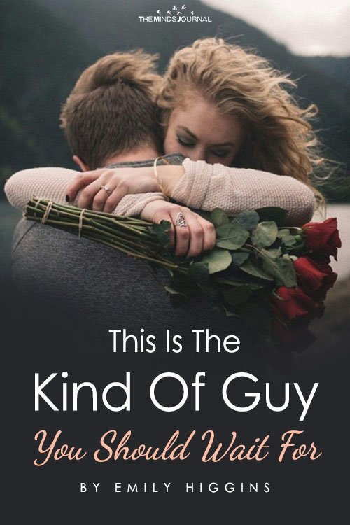 Guy You Should Wait For