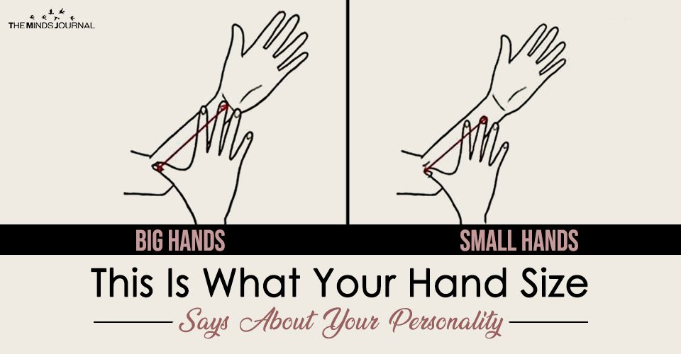 This Is What Your Hand Size Says About Your Personality