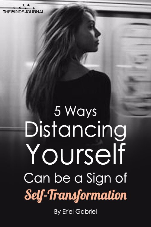 When Distancing Yourself Can be a Sign of Self-Transformation