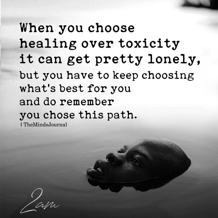 when you choose healing over