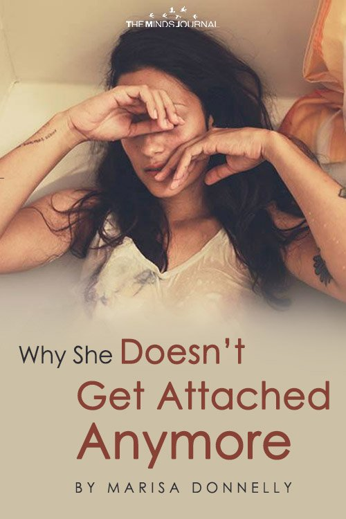 Why She Doesn't Get Attached Anymore