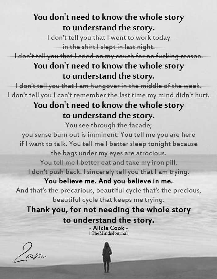you do not need to know the whole story