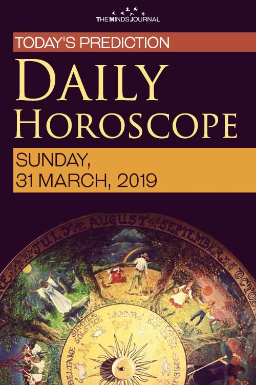 Your Daily Predictions for Sunday, March 31, 2019 pin