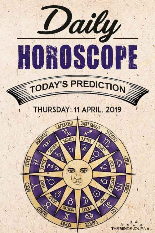 Your Daily Predictions for Thursday, April 11, 2019 pin