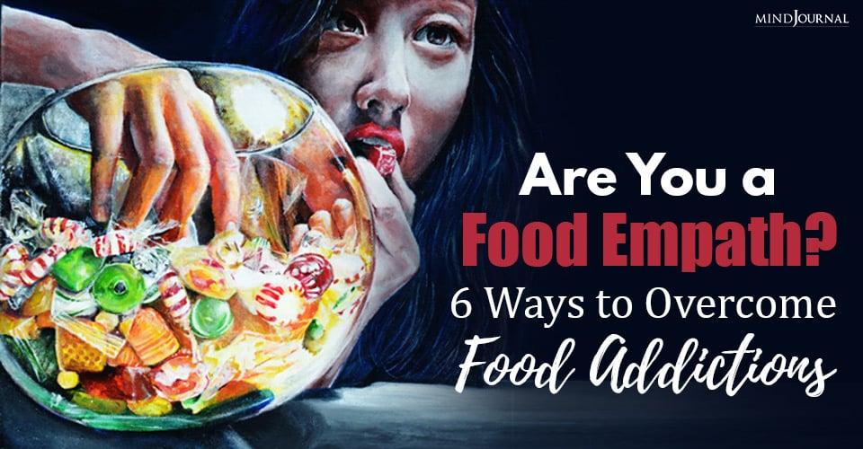 are you a food empath