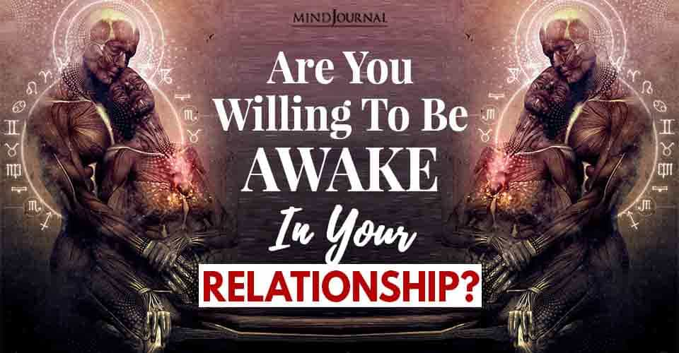 are you willing awake your relationship