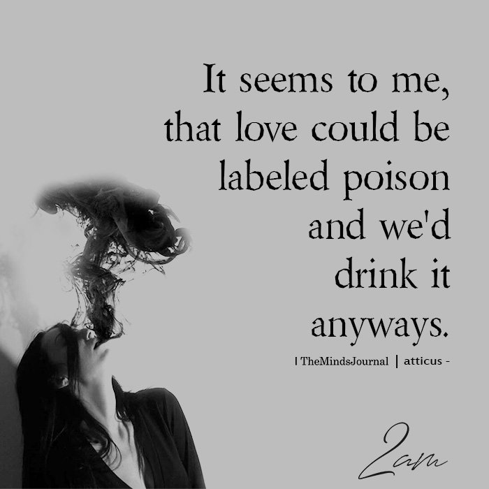 love could be labeled poison