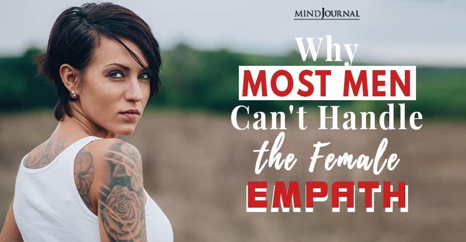 men cant handle female empath