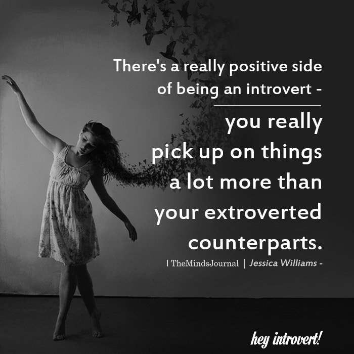 There's A Really Positive Side Of Being An Introvert