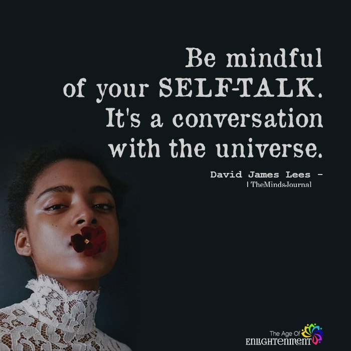 Be Mindful Of Your Self-talk