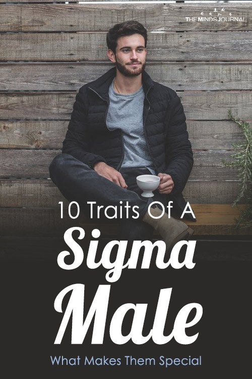 10 Traits Of A Sigma Male What Makes Them Special