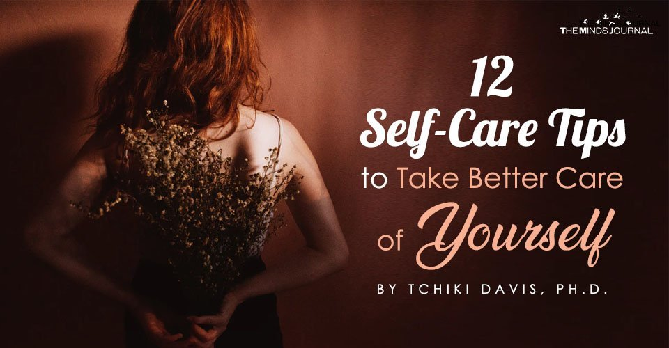 12 Self-Care Tips to Take Better Care of Yourself