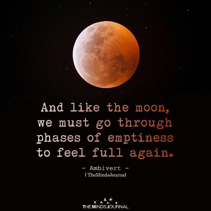 And Like The Moon, We Must Go Through Phases Of Emptiness