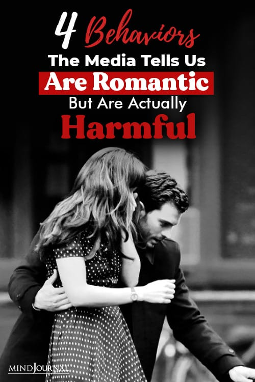 Behaviors Media Tells Us Romantic Harmful pin