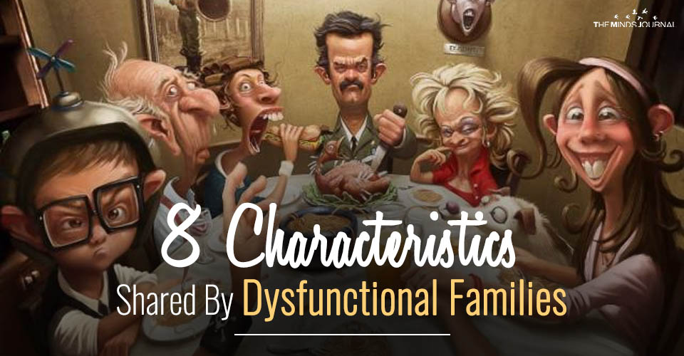 8 Characteristics Shared By Dysfunctional Families