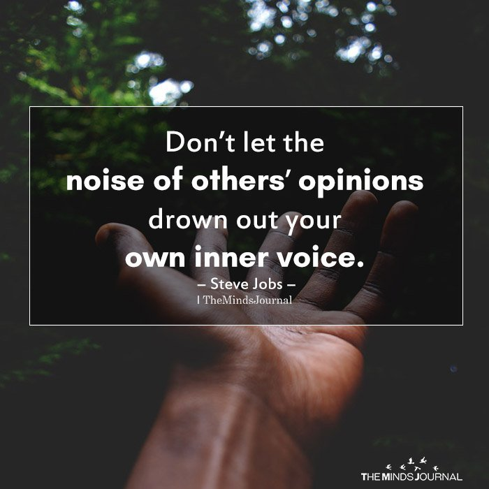 Don't let the noise of others' opinions