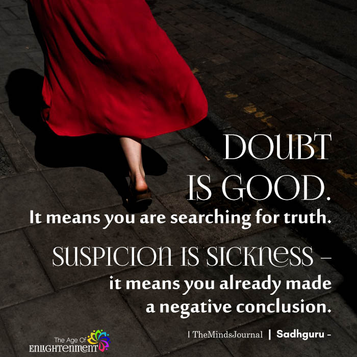 Doubt Is Good
