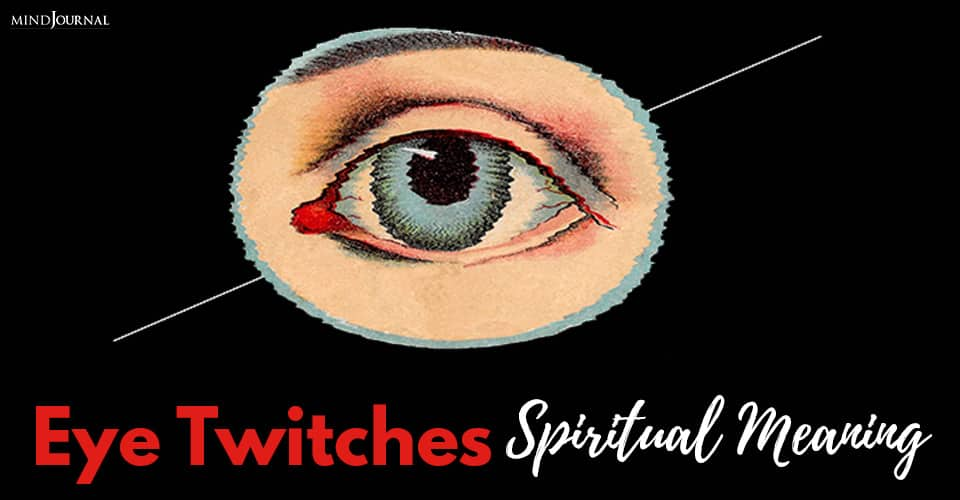 Eye Twitches Spiritual Meaning