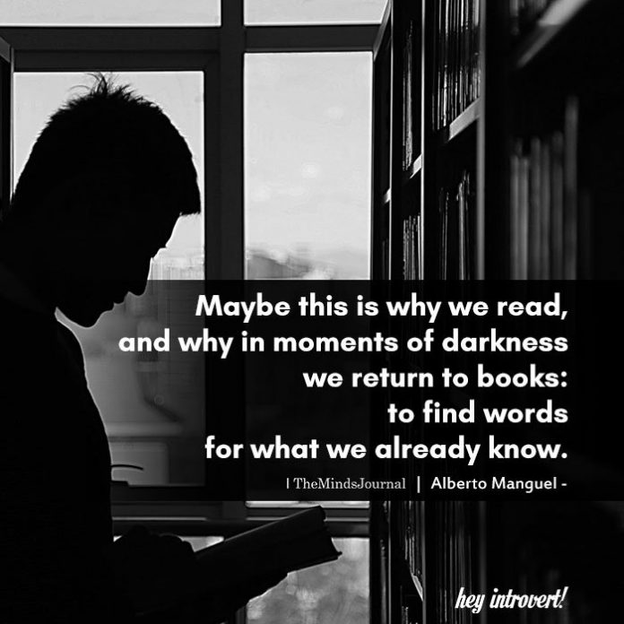 Maybe this is why we read