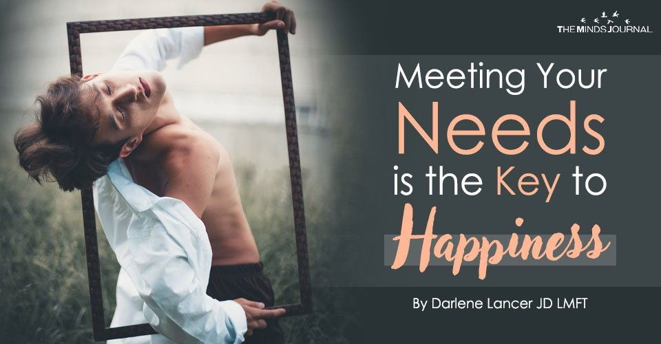 Meeting Your Needs is the Key to Happiness