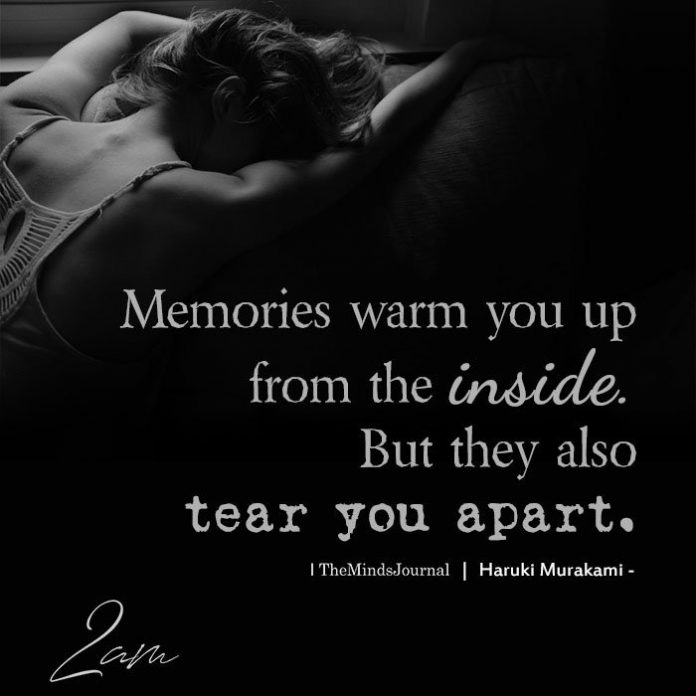 Memories warm you up from the inside