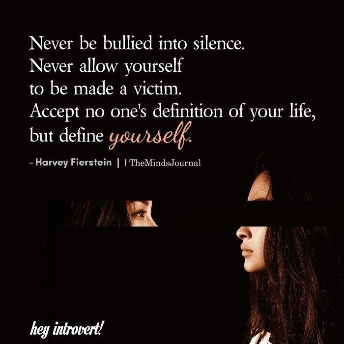 Never be bullied into silence