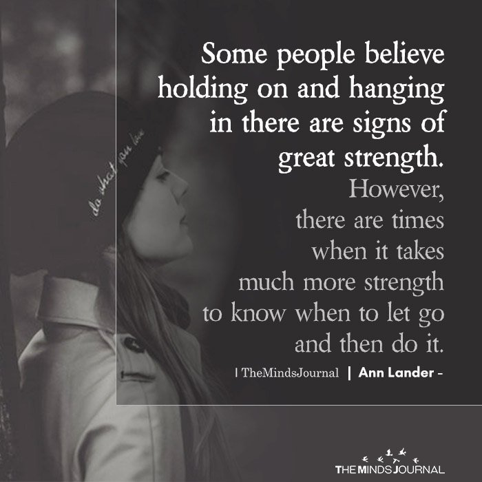 Some people believe holding on