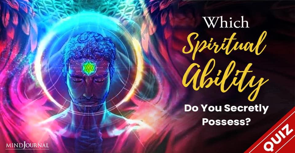 Spiritual Ability Secretly Possess
