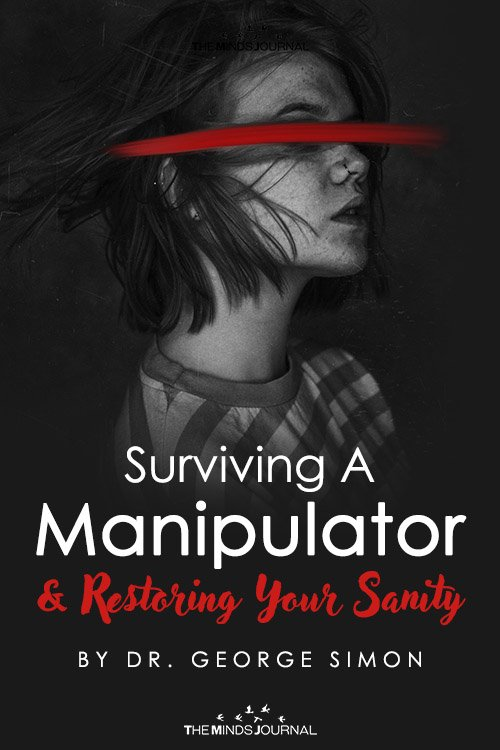 Surviving A Manipulator and Restoring Your Sanity