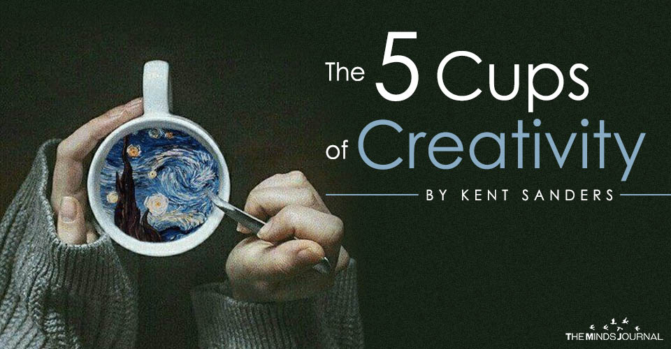 The 5 Cups of Creativity