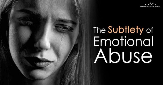 The Subtlety of Emotional Abuse