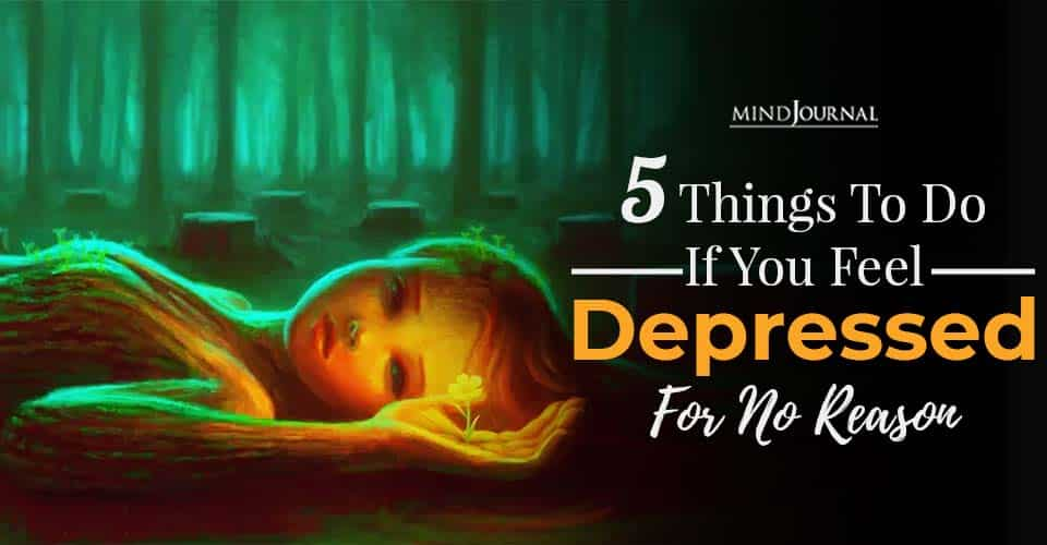 Things To Do If You Feel Depressed