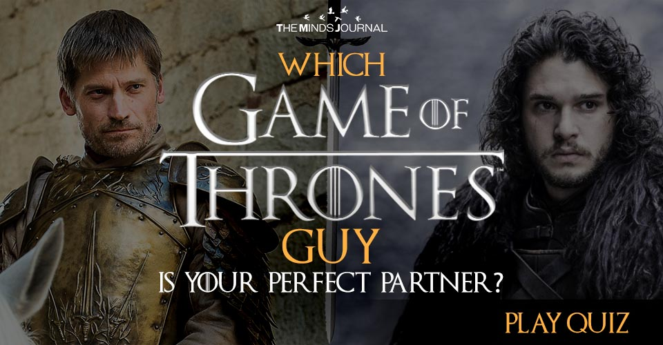Which Game Of Thrones Guy Is Your Perfect Partner