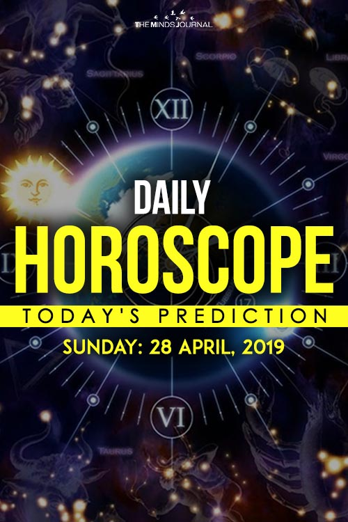 Your Daily Predictions for Sunday 28 April 2019