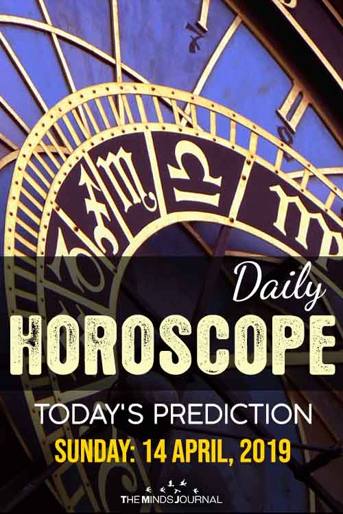 Your Daily Predictions for Sunday, April 14