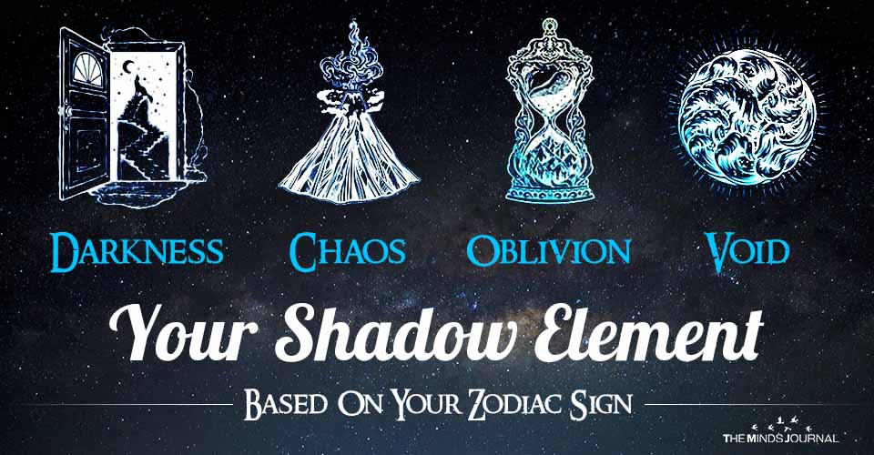 Your Shadow Element Based On Your Zodiac Sign