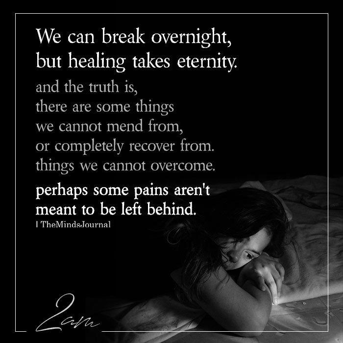 We can break overnight