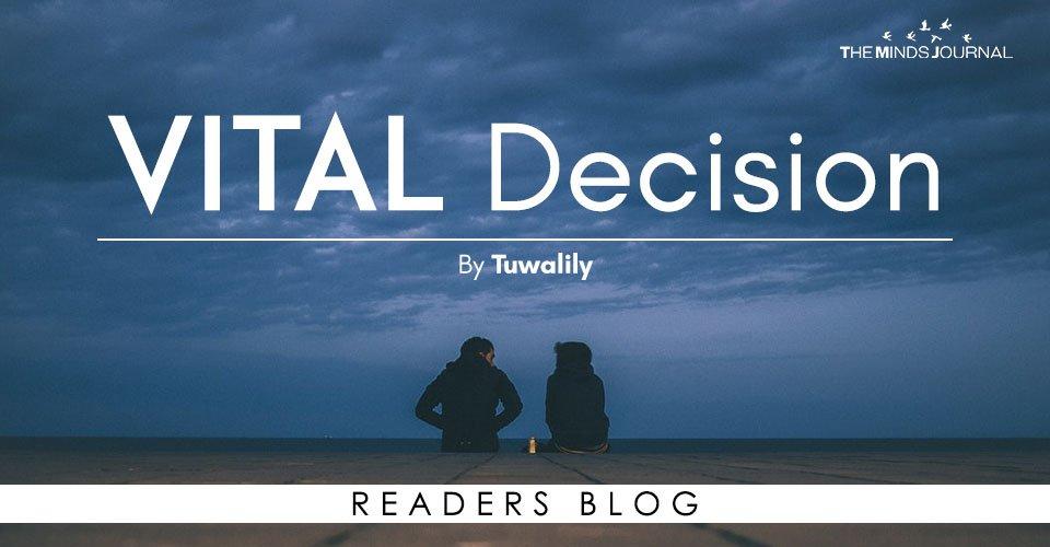 Vital Decision