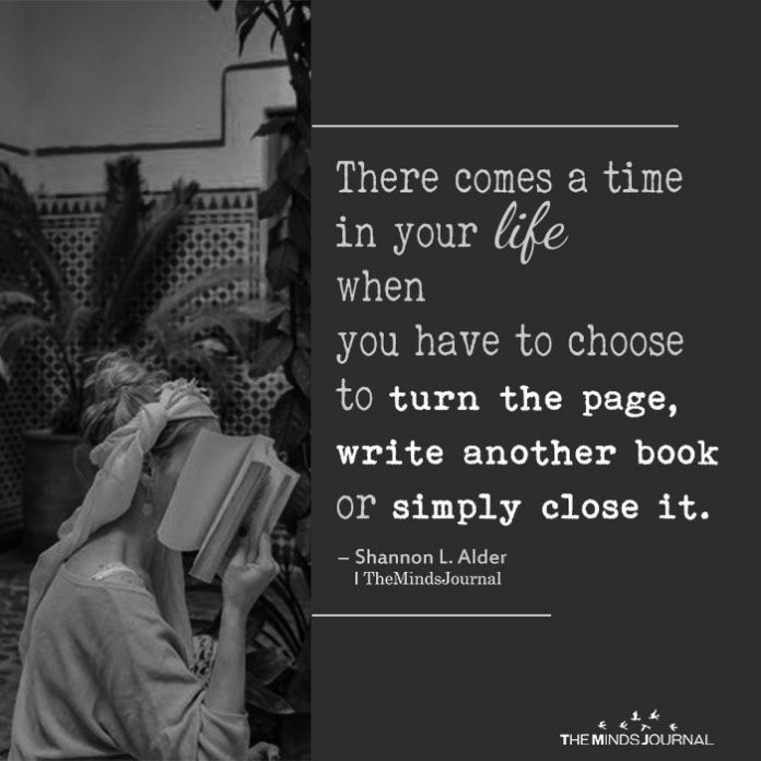 There comes a time in your life