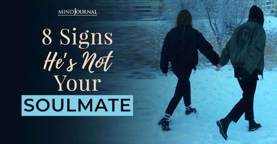 signs he not soulmate