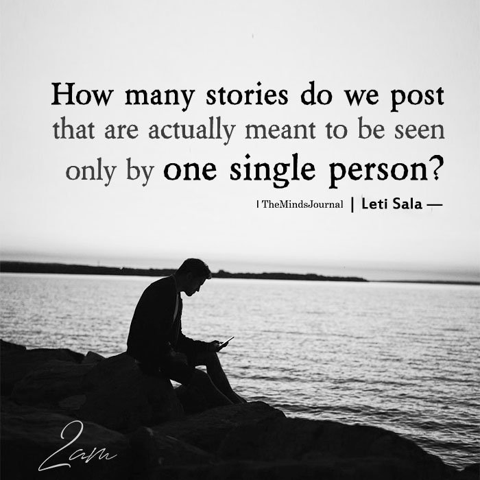 How Many Stories Do We Post That Are Actually Meant To Be Seen