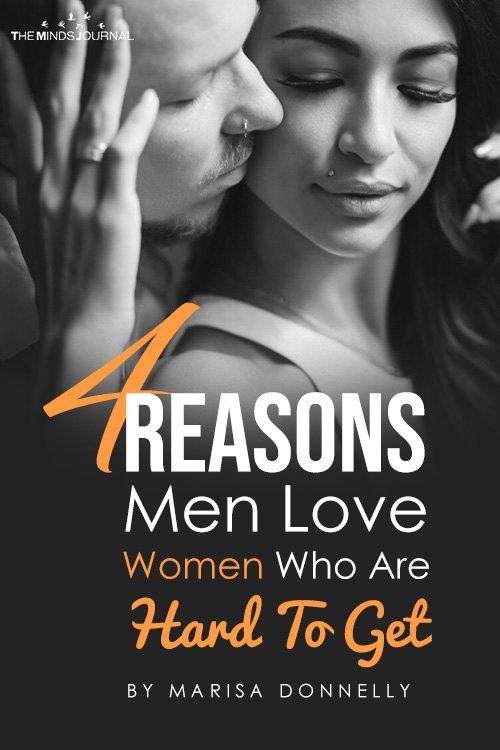 4 Reasons Men Love Women Who Are Hard To Get pin