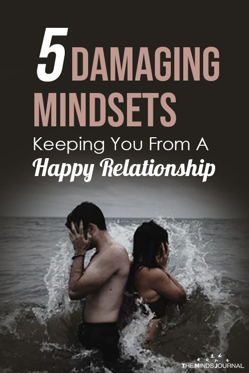5 Damaging Mindsets Keeping You From A Happy Relationship pin