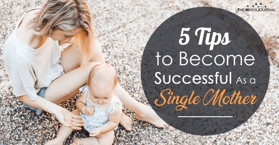 5 Tips to Become Successful As a Single Mother