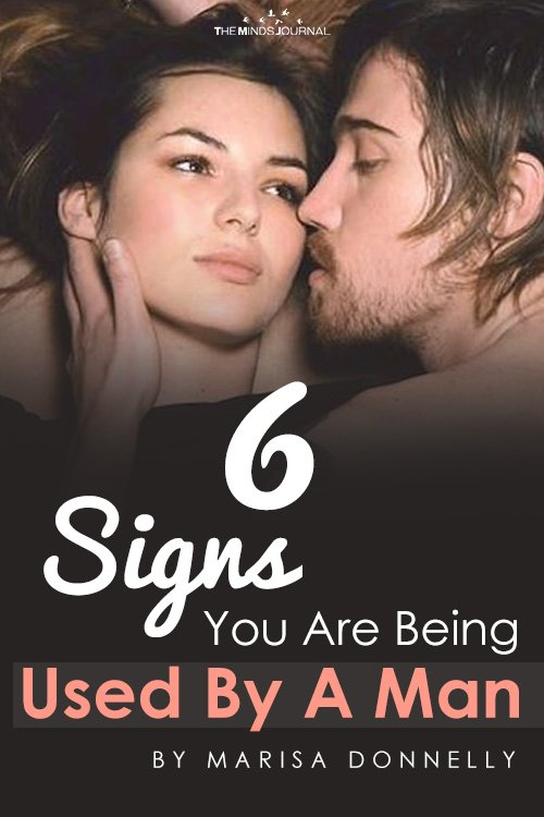 6 Signs You Are Being Used By A Man pin