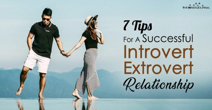 7 Tips For A Successful Introvert Extrovert Relationship