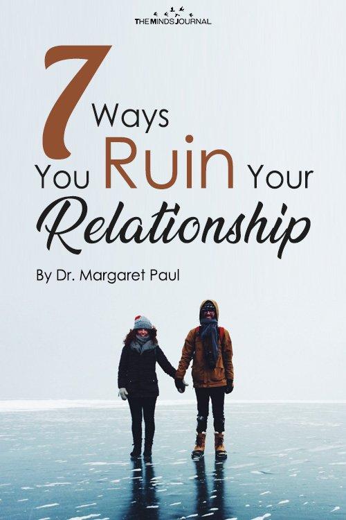 7 Ways You Ruin Your Relationship pin