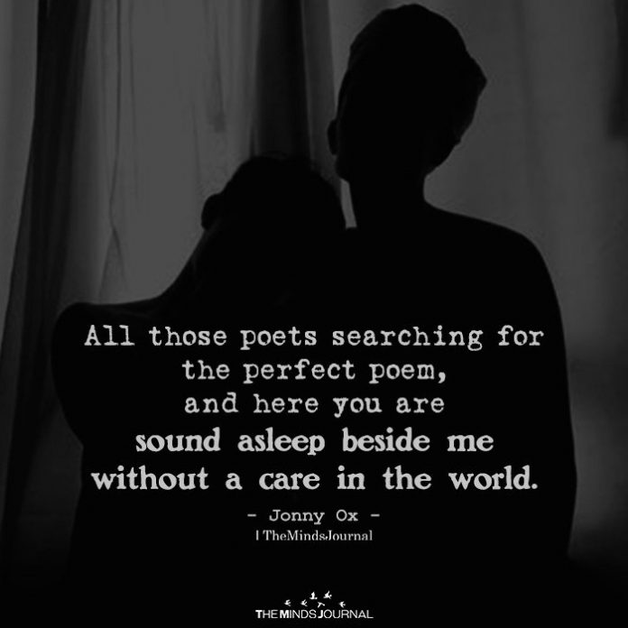 All those poets searching for the perfect poem
