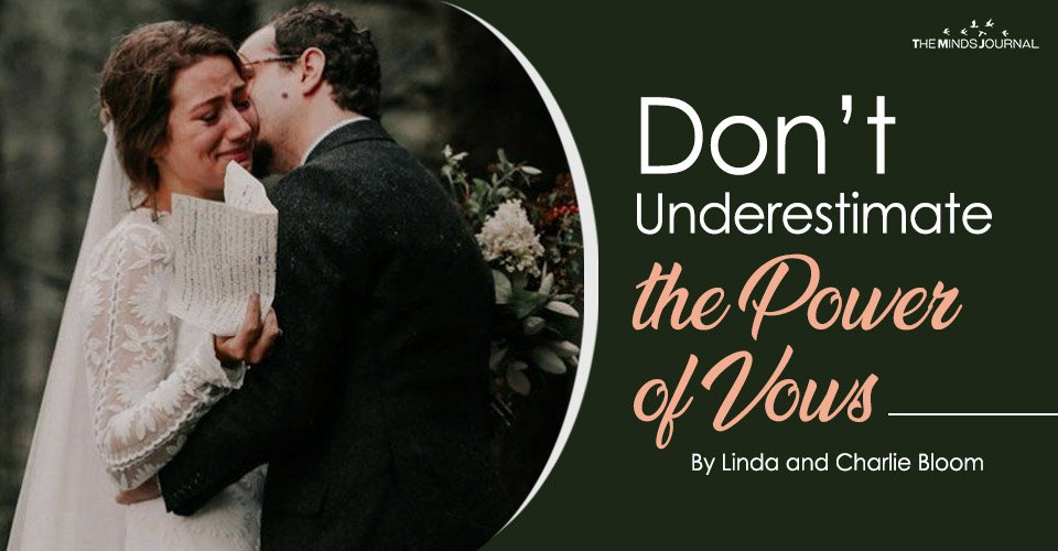 Don't Underestimate the Power of Vows