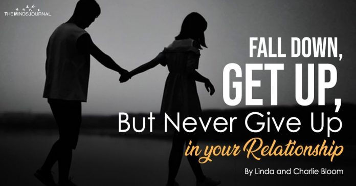 Fall Down, Get Up, But Never Give Up In Your Relationship